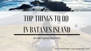 15 Top Can't-Miss Things to do in Batanes