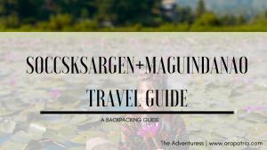 SOCCSKSARGEN DIY Backpacking + Maguindanao 5D4N