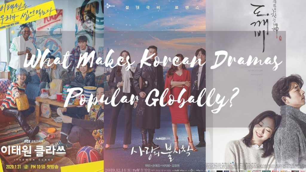 "ALT=""why korean dramas are popular globally"""