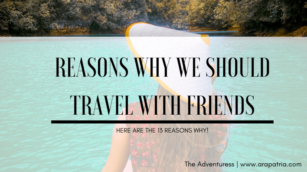 "ALT=""why travel with friends"""